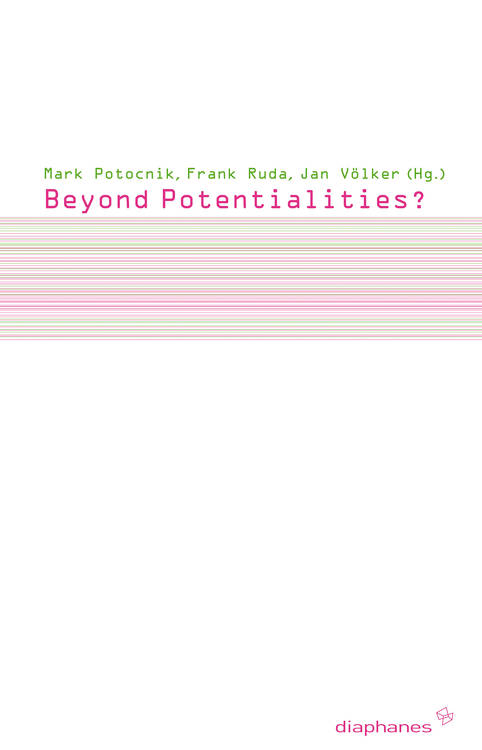 Mark Potocnik (ed.), Frank Ruda (ed.), ...: Beyond Potentialities?
