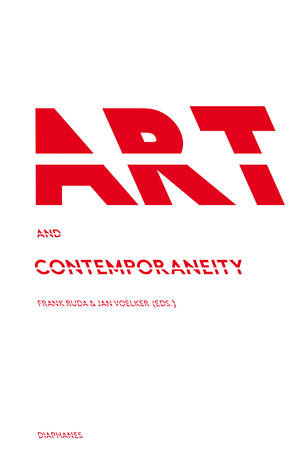 Frank Ruda (ed.), Jan Völker (ed.): Art and Contemporaneity