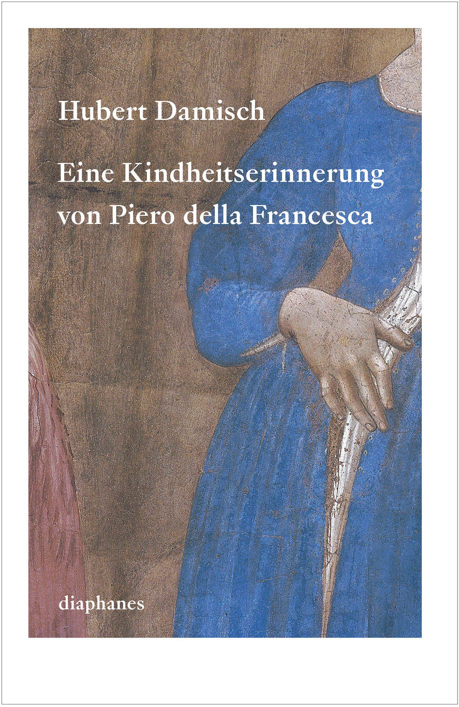 a review of hubert damischs the underneaths of painting Review of contemporary fiction , damisch uses piero's enigmatic painting to narrate our archaic memories damisch, hubert 1928-damish.